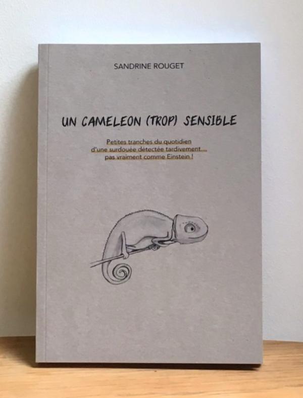 Un caméléon trop sensible