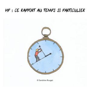 Le rapport au temps particulier des HP